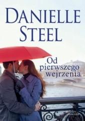 Okładka książki Od pierwszego wejrzenia Danielle Steel