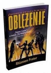 Okładka książki Oblężenie Rhiannon Frater