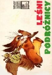Okładka książki Leśni podróżnicy Wiera Czaplina