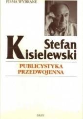Okładka książki Publicystyka przedwojenna Stefan Kisielewski
