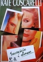 Okładka książki Szczęście i sława Kate Coscarelli