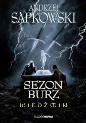 Okładka książki Sezon burz Andrzej Sapkowski