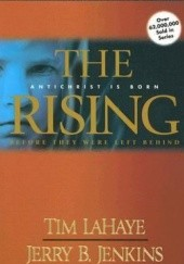 Okładka książki The Rising: Antichrist Is Born Tim LaHaye,Jerry B. Jenkins