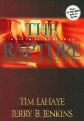 Okładka książki The Rapture: In the Twinkling of an Eye Tim LaHaye,Jerry B. Jenkins