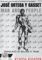 Okładka książki Człowiek i ludzie José Ortega y Gasset