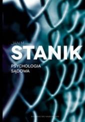 Okładka książki Psychologia sądowa Jan Stanik