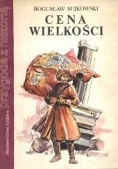 Okładka książki Cena wielkości Bogusław Sujkowski