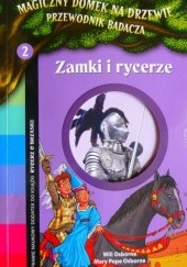 Okładka książki Zamki i rycerze Mary Pope Osborne,Will Osborne