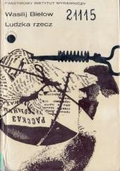 Okładka książki Ludzka rzecz Wasilij Biełow
