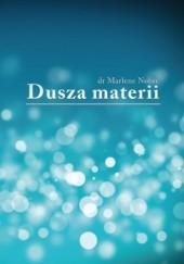Okładka książki Dusza materii Marlene Nobre