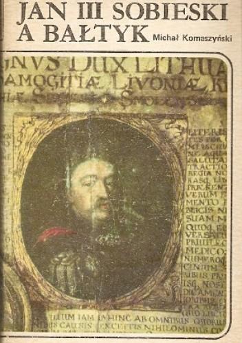 Okładka książki Jan III Sobieski a Bałtyk