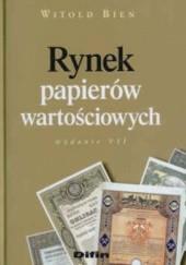Okładka książki Rynek papierów wartościowych Witold Bień