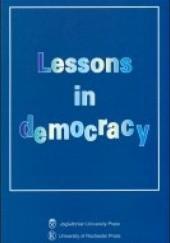 Okładka książki Lessons in democracy (wydanie anglojęzyczne) Ewa Hauser,Jacek Wasilewski