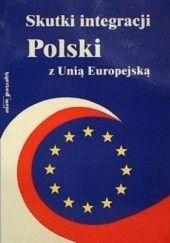 Okładka książki Skutki integracji Polski z Unią Europejską. Część 1 Rajmund Rybiński