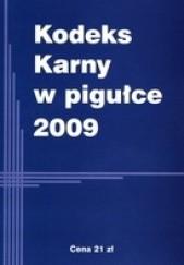 Okładka książki Kodeks Karny w pigułce 2009 Ustawodawca