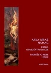 Okładka książki Księga o pobożnym Wirazie czyli Pobożnego Wiraza wędrówka po niebie i piekle
