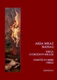Okładka książki Księga o pobożnym Wirazie czyli Pobożnego Wiraza wędrówka po niebie i piekle autor nieznany