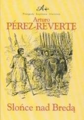 Okładka książki Słońce nad Bredą Arturo Pérez-Reverte