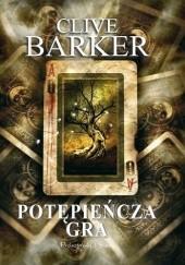 Okładka książki Potępieńcza gra Clive Barker