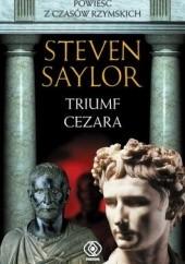 Okładka książki Triumf Cezara Steven Saylor