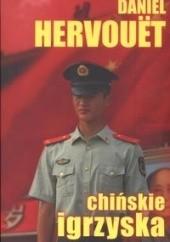 Okładka książki Chińskie igrzyska Daniel Hervouët
