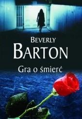 Okładka książki Gra o śmierć Beverly Barton