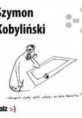 Okładka książki Szymon Kobyliński Szymon Kobyliński,Eryk Lipiński