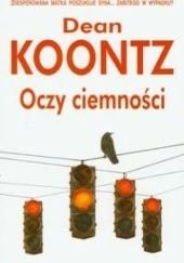 Okładka książki Oczy ciemności Dean Koontz