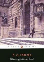 Okładka książki Where Angels Fear to Tread Edward Morgan Forster
