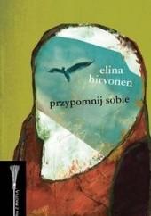 Okładka książki Przypomnij sobie Elina Hirvonen