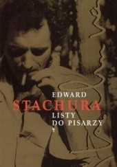 Okładka książki Listy do pisarzy Edward Stachura