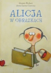 Okładka książki Alicja w obrazkach Gianni Rodari