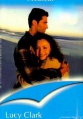 Okładka książki Zostań moim mężem Lucy Clark
