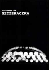 Okładka książki Szczekaczka Jerzy Franczak