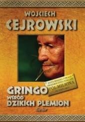Okładka książki Gringo wśród dzikich plemion Wojciech Cejrowski