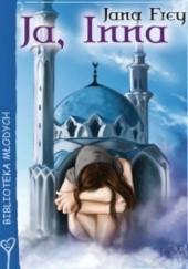 Okładka książki Ja,inna Jana Frey