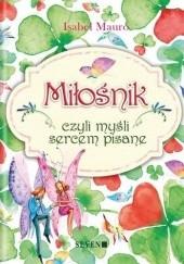 Okładka książki Miłośnik czyli myśli sercem pisane Isabel Mauro