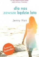 Okładka książki Dla nas zawsze będzie lato Jenny Han