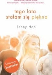 Okładka książki Tego lata stałam się piękna Jenny Han