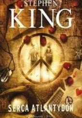Okładka książki Serca Atlantydów Stephen King