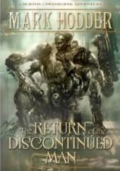 Okładka książki The Return of the Discontinued Man Mark Hodder