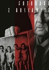 Okładka książki Fotograf z Auschwitz Anna Dobrowolska