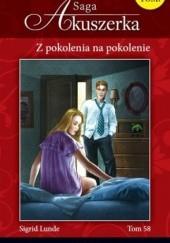 Okładka książki Z pokolenia na pokolenie Sigrid Lunde