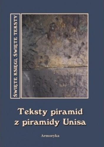 Teksty Piramid Z Piramidy Unisa Autor Nieznany 200629