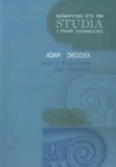 Okładka książki Greccy filozofowie jako teolodzy Adam Drozdek