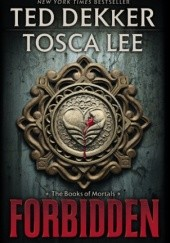 Okładka książki Forbidden Ted Dekker,Tosca Lee