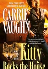 Okładka książki Kitty Rocks the House Carrie Vaughn
