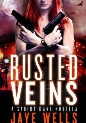 Okładka książki Rusted Veins Jaye Wells