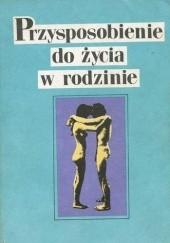 Okładka książki Przysposobienie do życia w rodzinie Wiesław Sokoluk,Dagmara Andziak,Maria Trawińska