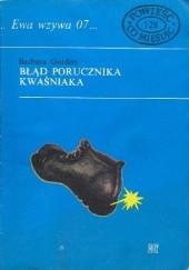 Okładka książki Błąd porucznika Kwaśniaka Barbara Gordon